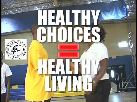 Healthy Choices = Healthy Living, by CAHS_Group on OurStage
