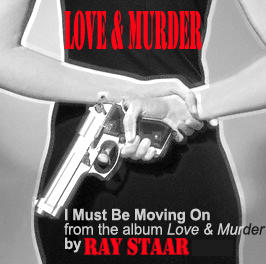 I Must Be Moving On, by Ray Staar on OurStage