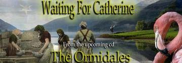 Waiting For Catherine To Call, by The Ormidales on OurStage