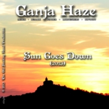 Sun Goes Down (2013), by GANJA HAZE on OurStage