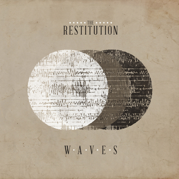 Waves, by The Restitution on OurStage
