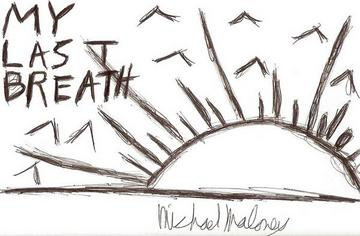 My last breath, by michaelmmusic on OurStage