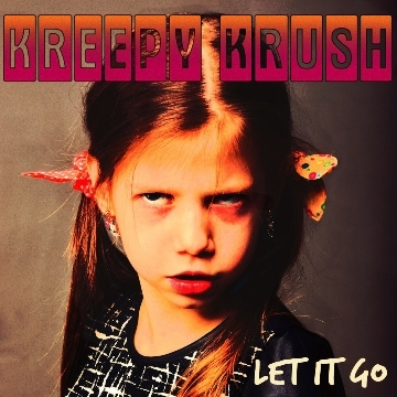 Let It Go, by Kreepy Krush on OurStage