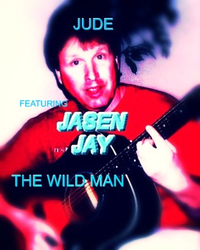 THE WILD MAN , by JASEN JAY & JUDE on OurStage