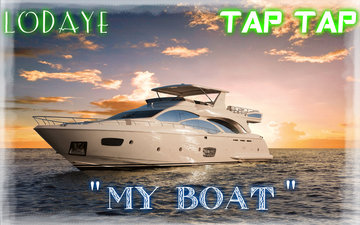 My Boat, by TAP TAP Featuring LoDaye on OurStage