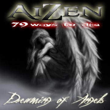 Dreaming Of Angels, by Aizen on OurStage