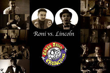 Roni vs. Lincoln, by upressplay on OurStage