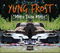 Honest Truth, by Yung Frost on OurStage