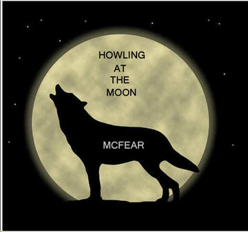 Howling At the Moon, by McFear (NC) on OurStage