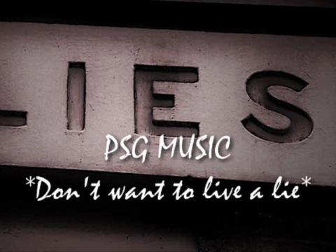 dont wana live a lie, by P.C on OurStage