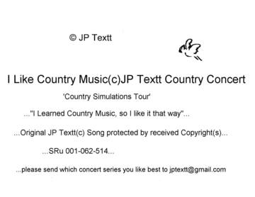 I Like Country Music(c)JP Textt Country Concert 26, by JP Textt (c) on OurStage