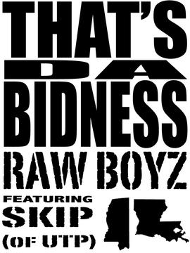 THAT'S DA BIDNESS, by RAW BOYZ on OurStage