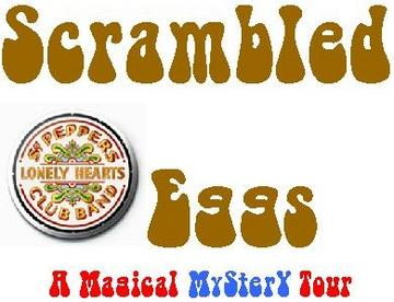 Ticket To Ride, by Scrambled Eggs on OurStage