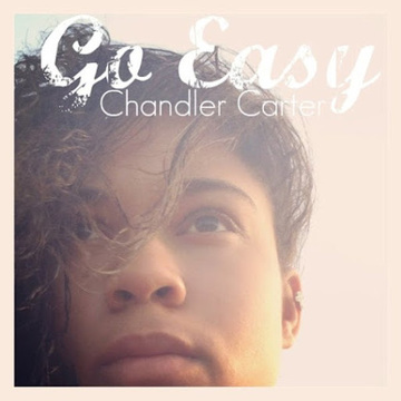 Go Easy, by Chandler Carter on OurStage