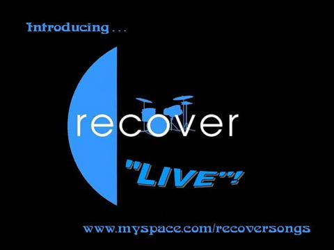 RECOVER VIDEO- The Band, by RECOVER on OurStage