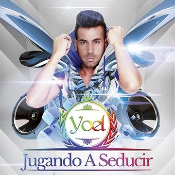 Jugando A Seducir, by Yoel on OurStage