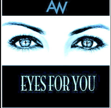 """Eyes For You"" uploaded for THE ALL WAYS, by The All Ways on OurStage"