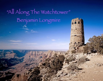 All Along The Watchtower, by Benjamin Longmire on OurStage