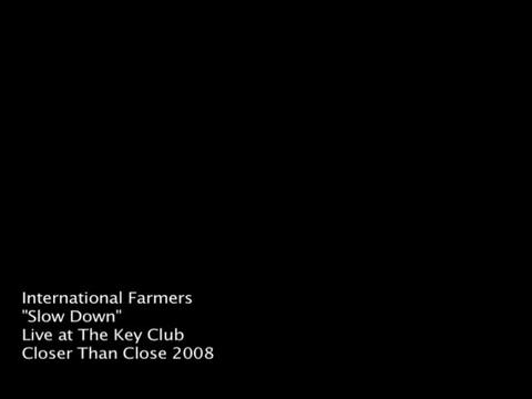Slow Down, by International Farmers on OurStage