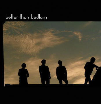 All For You, by Better Than Bedlam on OurStage