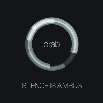 Drab, by Silence is a Virus on OurStage