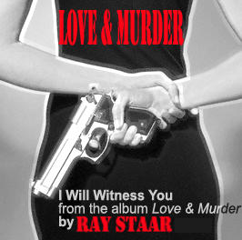 I Will Witness You, by Ray Staar on OurStage