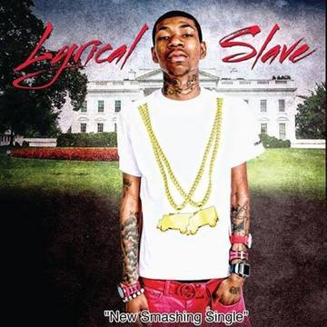WYTE HOUSE - LYRICAL SLAVE, by Lyrical Slave on OurStage