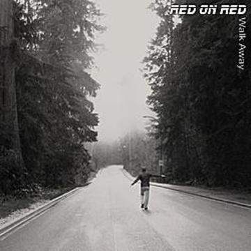 Red on Red - Walk Away, by Red on Red on OurStage