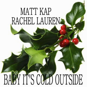 Baby It's Cold Outside, by Rachel Lauren on OurStage