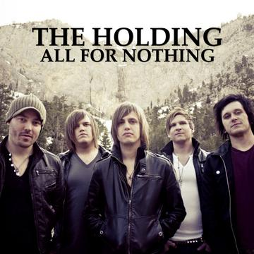 All For Nothing, by The Holding on OurStage