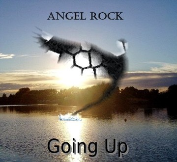 Going Up, by Angel Rock on OurStage