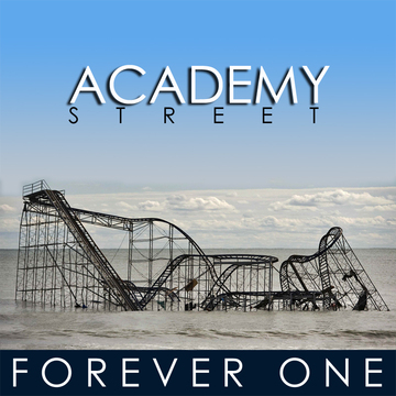 Forever One, by Academy Street on OurStage