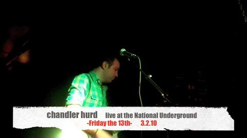 chandler hurd- Friday the 13th  LIVE at the National Underground  (3.2.10), by Chandler Hurd on OurStage