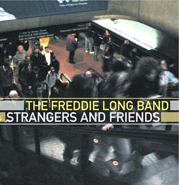 Stranger, by The Freddie Long Band on OurStage