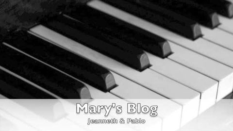 Mary's Blog, by Jeanneth and Pablo on OurStage