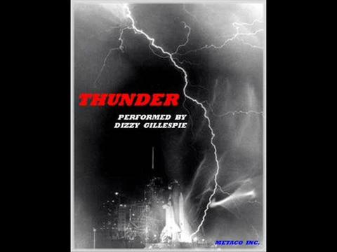 """""""THUNDER"""" BY DIZZY GILLESPIE, by CREATED BY METACO INC GARDIAN ANGLE on OurStage"""