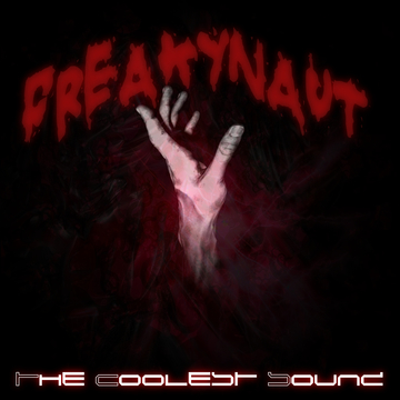 Freakynaut - Single, by The Coolest Sound on OurStage