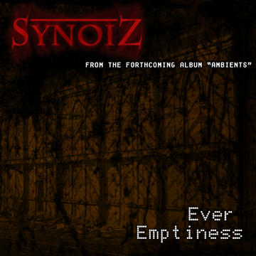 Ever Emptiness, by Synoiz on OurStage