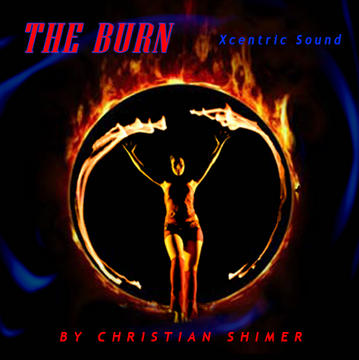 The Burn, by Xcentric on OurStage