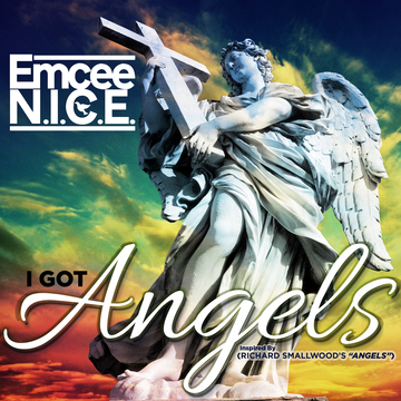 I Got Angels, by Emcee N.I.C.E. on OurStage