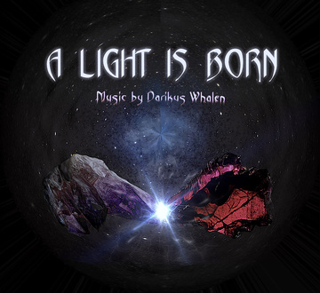 A LIGHT IS BORN, by Darikus Whalen on OurStage