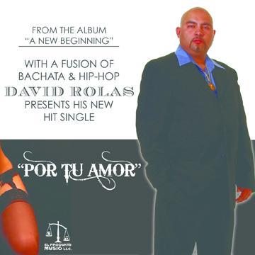Por Tu Amor, by David Rolas on OurStage