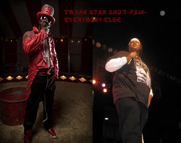 Everybody Else ft. T-Pain, by Twank Star on OurStage