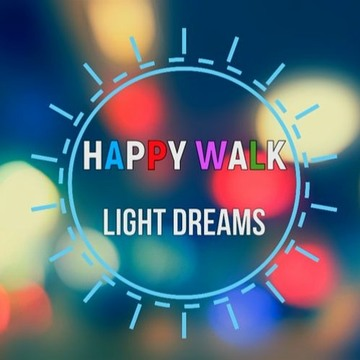 Happy Walk, by Light Dreams on OurStage