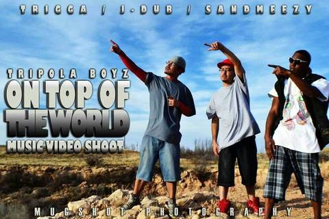 On Top Of The World feat. SandMeezy, Vanessa M., by Tripola Boyz on OurStage