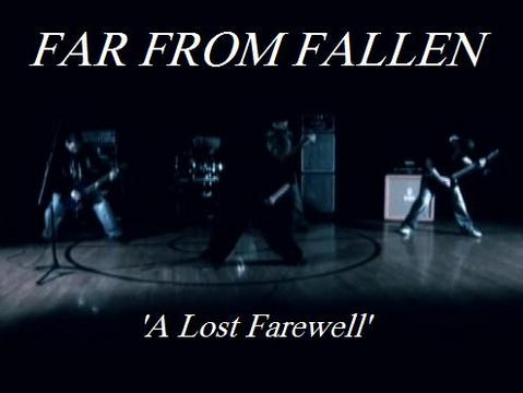 A Lost Farewell, by Far From Fallen on OurStage