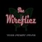Too Much Too Little, by The Wirefliez on OurStage