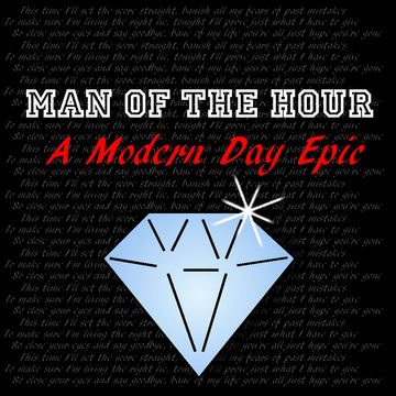 A Modern Day Epic, by Man Of The Hour on OurStage