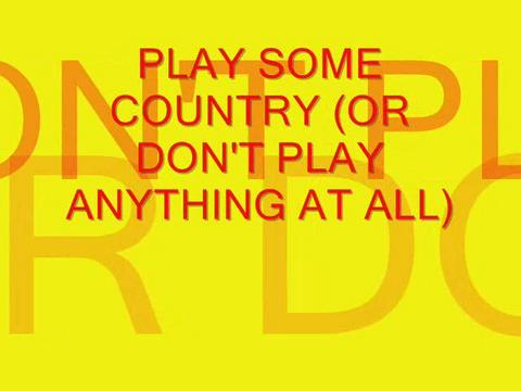 Play Some Country Or Don't Play Anything At All, by Steve Dafoe-SongWriter on OurStage