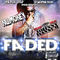 I'M FADED, by NuMoney on OurStage
